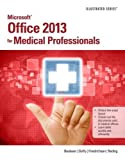 img - for Microsoft Office 2013 for Medical Professionals Illustrated book / textbook / text book