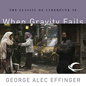 When Gravity Fails Audiobook