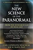 img - for The New Science of the Paranormal: From the Research Lab To Real Life book / textbook / text book