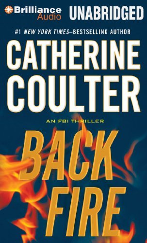 Backfire (FBI Thriller) by Catherine Coulter (2012-07-10)