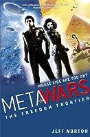 MetaWars: 4: The Freedom Frontier