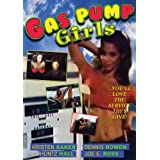 Gas Pump Girls ~ Kirsten Baker