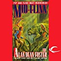 Mid-Flinx: A Pip and Flinx Adventure Audiobook by Alan Dean Foster Narrated by Stefan Rudnicki