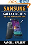 Samsung Galaxy Note 4: The 100% Unoff...