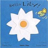 Hello Lily (Little Petals)