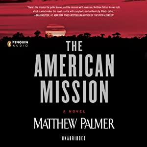 The American Mission | [Matthew Palmer]