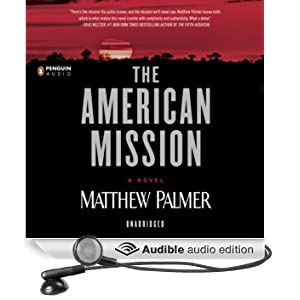 The American Mission (Unabridged)