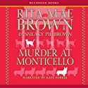 Murder at Monticello: A Mrs. Murphy Mystery (       UNABRIDGED) by Rita Mae Brown Narrated by Kate Forbes