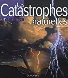 img - for Les Catastrophes naturelles (French Edition) book / textbook / text book