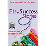 Etsy Success Stories: Conversations with Etsy's Top Sellersby Vivian Ajetunmobi