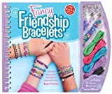Fancy Friendship Bracelet (Klutz) by Anne Akers Johnson 1st (first) Edition (2009)
