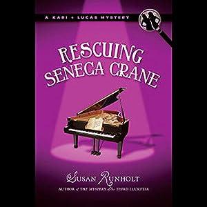 Rescuing Seneca Crane Audiobook
