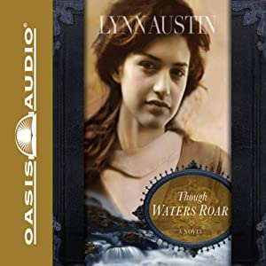 Though Waters Roar Audiobook