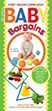 img - for Baby Bargains: Secrets to Saving 20% to 50% on baby furniture, gear, clothes, strollers, maternity wear and much, much more! book / textbook / text book