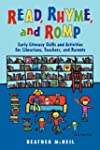 Read, Rhyme, and Romp: Early Literacy...