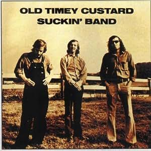 Old Timey Custard Suckin' Band