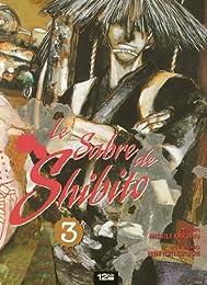 Le sabre de Shibito, Tome 3 :