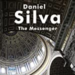 The Messenger (       UNABRIDGED) by Daniel Silva Narrated by Gareth Armstrong