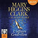 L'affaire Cendrillon (Laurie Moran 1) Audiobook by Mary Higgins Clark, Alafair Burke Narrated by Marcha Van Boven
