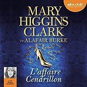L'affaire Cendrillon (Laurie Moran 1) | Mary Higgins Clark, Alafair Burke