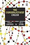 "BOOKS RECEIVED: Yvonna Lincoln and Egon Guba, ""The Constructivist Credo"" (Left Coast Press, 2013)"