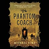 img - for The Phantom Coach: A Connoisseur's Collection of the Best Victorian Ghost Stories book / textbook / text book