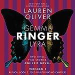 Ringer, Version 1   Lauren Oliver