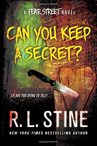 Can You Keep a Secret?: A Fear Street Novel, by R. L. Stine