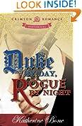 Duke by Day, Rogue by Night (Crimson Romance)