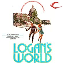 Logan's World Audiobook by William F. Nolan Narrated by Oliver Wyman