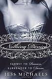Nothing Denied: A Novel (Avon Red)