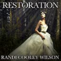 Restoration: Revelation Series #5 Audiobook by Randi Cooley Wilson Narrated by Jorjeana Marie