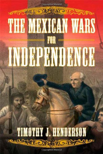 The Mexican Wars for Independence
