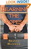 Learnin' The Ropes