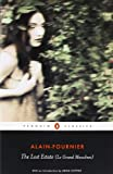img - for The Lost Estate (Le Grand Meaulnes) (Penguin Classics) book / textbook / text book