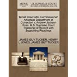 Terrell Don Hutto, Commissioner, Arkansas Department of Correction v. Andrew Jackson Ross. U.S. Supreme Court...