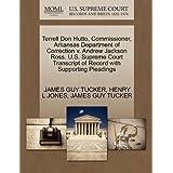 Terrell Don Hutto, Commissioner, Arkansas Department of Correction v. Andrew Jackson Ross. U.S. Supreme Court...