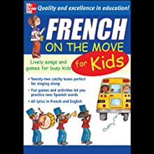 French on the Move for Kids  by Catherine Bruzzone Narrated by Catherine Bruzzone