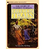 Freedom Train: The Story of Harriet Tubman (059040640X) by Sterling, Dorothy