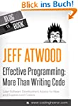Effective Programming: More Than Writ...