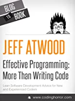 Beyond The Blog: Effective Programming: More Than Writing Code 