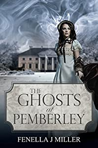 The Ghosts At Pemberley by Fenella J Miller ebook deal