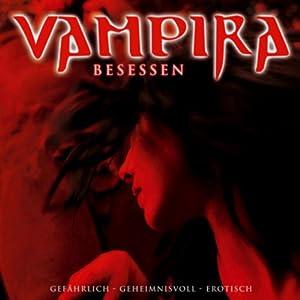 Besessen (Vampira 3) Hörspiel