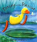 Daisy: Daisy to the Rescue (Daisy Duck) Jane Simmons