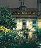Peter Pagnamenta The Hidden Hall: Portrait of a Cambridge College