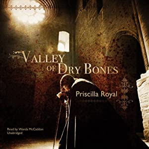 Valley of Dry Bones: A Medieval Mystery | [Priscilla Royal]