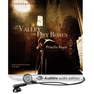 Valley of Dry Bones: A Medieval Mystery (Unabridged)