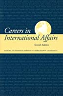 Careers in International Affairs by Gihring