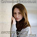 Another Chance, Another Time | Catherine Snodgrass