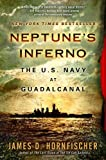 Neptunes Inferno: The U.S. Navy at Guadalcanal